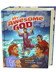 WIN a copy of the New My Awesome God   Bible Storybook Children\s Ministry Youth