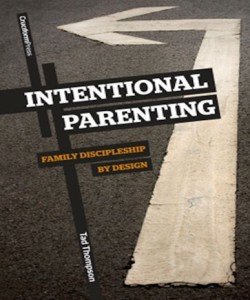 Intentional Parenting   Family Discipleship by Design Children\s Ministry Youth