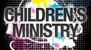 Children's Ministry – How Do You Become a Children's Pastor/Director?