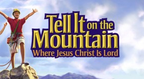 VBS Revew #2 – Tell It on the Mountain – Concordia Publishing House